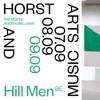 Hill Men at HORST Arts & Music Festival 2018