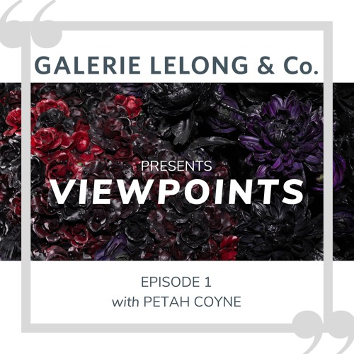 Viewpoints | Episode 1 | Petah Coyne