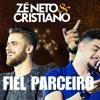 Zé Neto e Cristiano FIEL PARCEIRO 2018