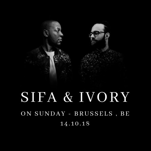 Sifa & Ivory - Live at On Sunday - 14.10.18