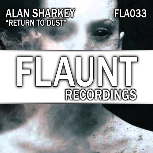 Alan Sharkey - Return To Dust  - SAMPLE