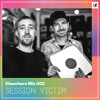 Elsewhere Mix 002: Session Victim