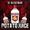 DJ Blyatman - Potato Juice