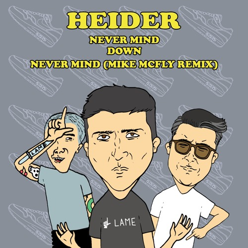 Heider - Down / Never Mind [OUT NOW]