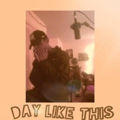 Day Like This (Prod. by Sopis)