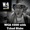 WCA #200 with Tchad Blake