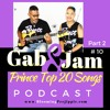 Gab And Jam Episode 10 Top 20 Prince Songs Part 2 Songs 10 to 1