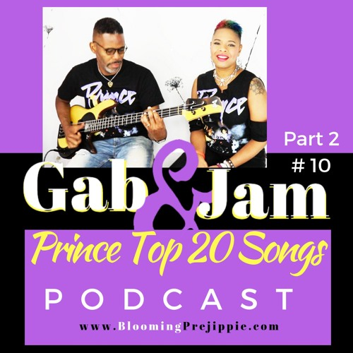 Gab And Jam Episode 10 Top 20 Prince Songs Part 2 Songs 10