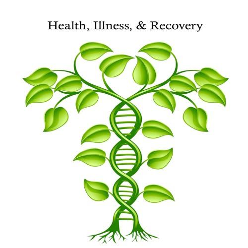 Health, Illness & Recovery Ep 3 wsg Evonne Sullivan, BA, CHRL, RYT 200