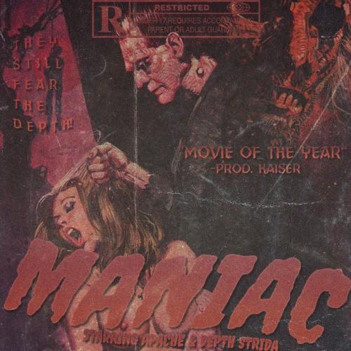 MANIAC FT. APACHE [PROD. KAISER]