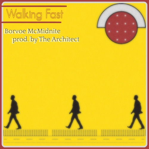 Walking Fast (prod. by The Architect)