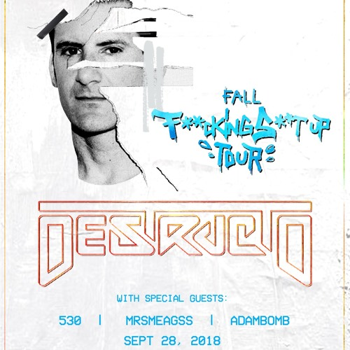 530 - Fresh Bakin' Presents: Destructo @ 1Up