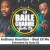 Anthony Hamilton - Best of Me (Extended by GUTO DJ) 022016