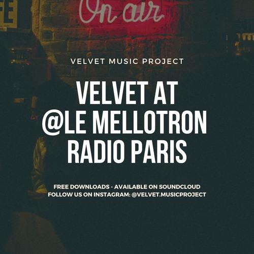Velvet Music Project at @Le Mellotron Radio Paris 2018
