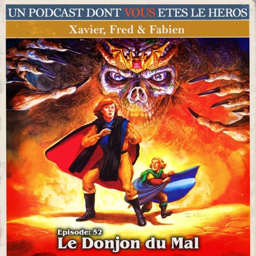 PDVELH 52: Le Donjon du Mal