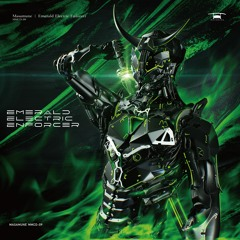 Esoterica [from Emerald Electric Enforcer]