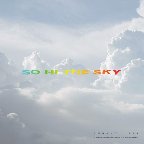 So Hi The Sky