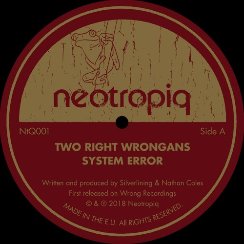 Two Right Wrongans - System Error (NtQ001)