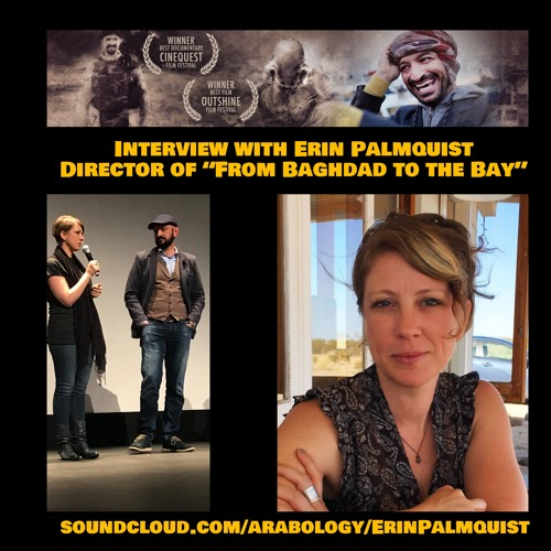 """Interview with Erin Palmquist, Director of """"From Baghdad to the Bay"""""""