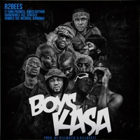 R2bees feat. Allstars -  Boys Kasa (prod by Killmatic x Killbeatz)