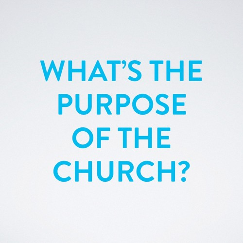 What's the Purpose of the Church? - 14th Oct 2018 AM - Pastor Nick Serb