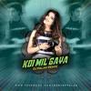 Koi Mil Gaya ( Remix) - Deejay Palak