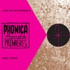 Phonica Premiere: Lady Blacktronika - Body Move [MEDA FURY]