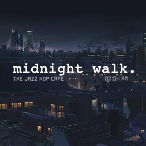 midnight walk  [lofi ∕ jazzhop ∕ chill mix] by The Jazz