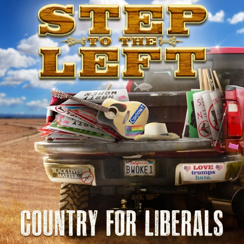 Step to the Left: Country for Liberals