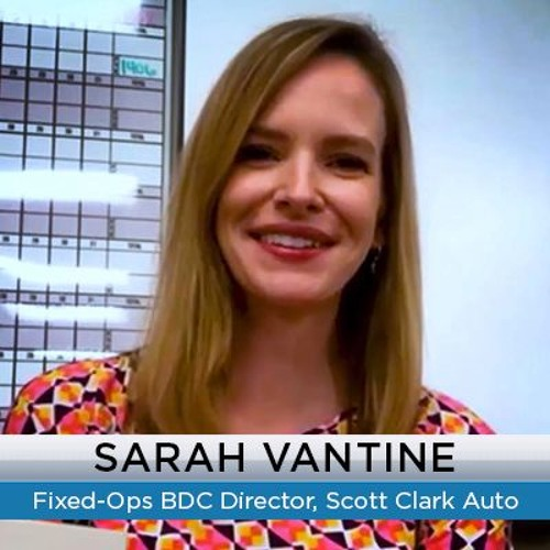 How to Build a Successful Service BDC Model and Increase Sales - Sarah Vantine