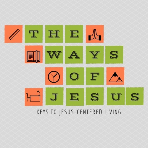 The Ways of Jesus