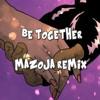 Major Lazer ft. Wild Belle - Be Together (MaZoJa Remix)
