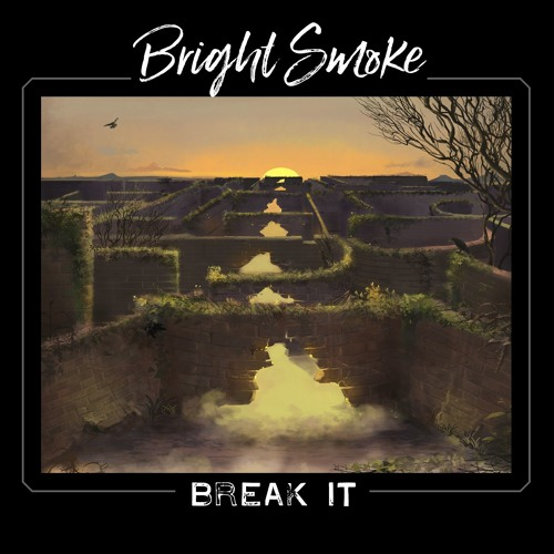 Bright Smoke