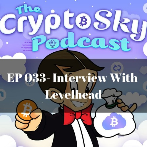 Ep 033 - Interview Levelhead