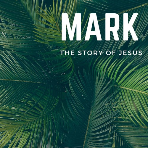 Mark | Jesus' Prayer & Purpose