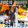 Dvicio, Taburete - 5 Sentidos (Javi Palencia Dj Edit 2018)