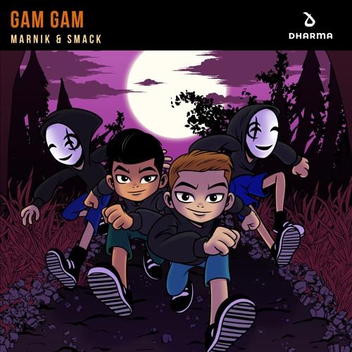 MARNIK & SMACK - GAM GAM (Available 10/26)