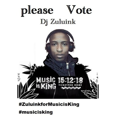 1.2  Dj  Zuluink     For Music  Is  King    15 - 12 - 2018