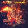 Riot Ten & Throwdown - Act A Fool (ft. Bok Nero)