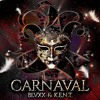 BLVXX & K.E.N.T. - CARNAVAL (Extended Mix)