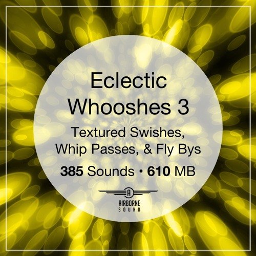 Eclectic Whooshes 3 Audio Demo Preview Montage