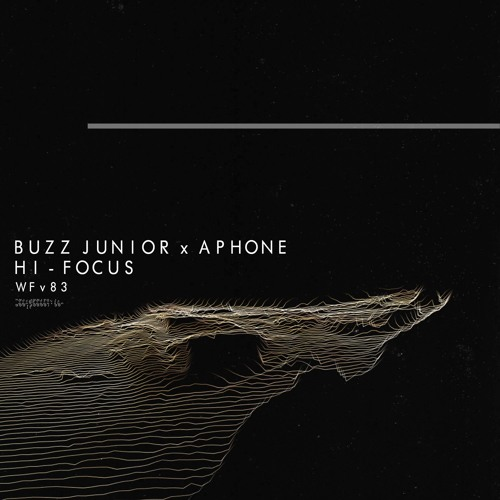 Buzz Junior & Aphone - Hi - Focus by Wormhole Music Group - Free
