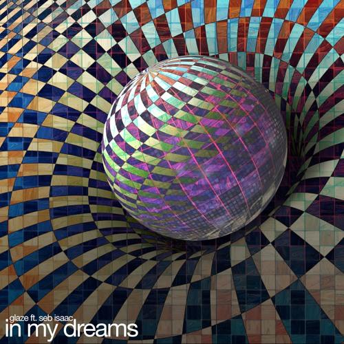 In My Dreams (feat. Seb Isaac)