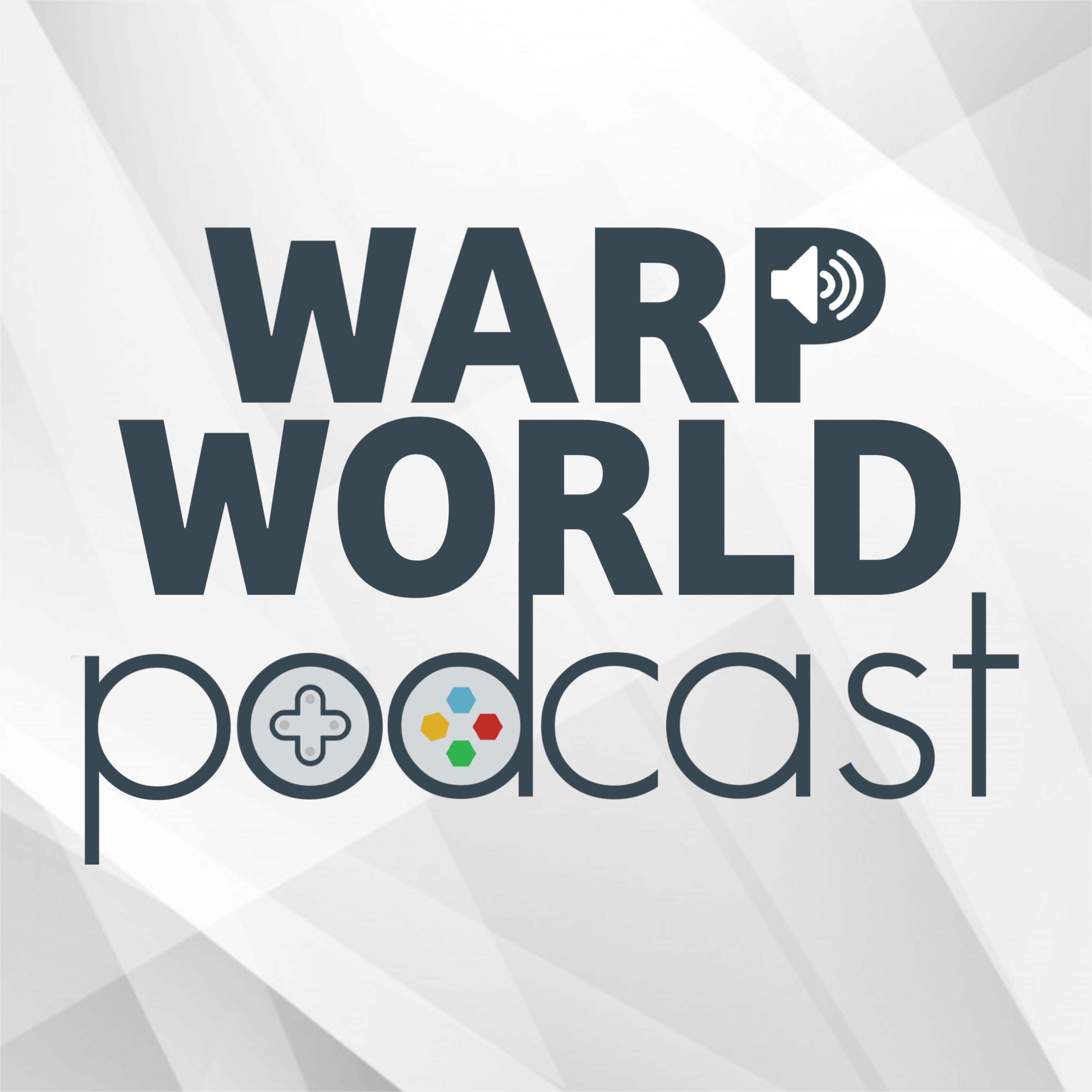 Warp World Podcast | Podbay