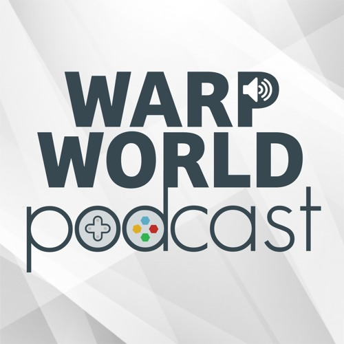 Episode 64 - The Warp World Network is Growing (johncarls & authorblues)
