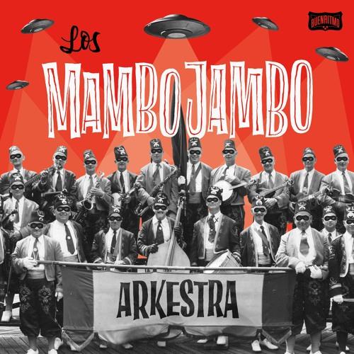 Los Mambo Jambo Arkestra - La Caza