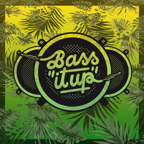 Live @ Bass it up!