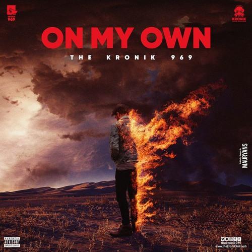Kronik 969 - On My Own