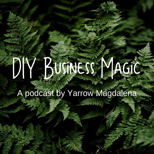 #1 My business story, values + ideas for the podcast