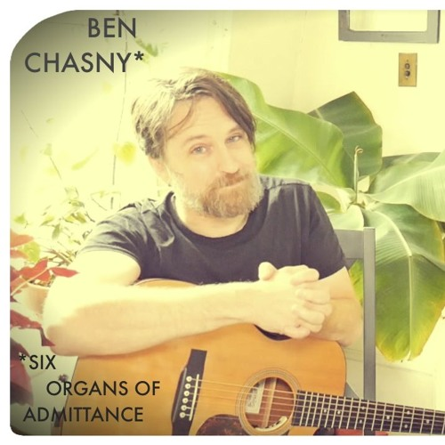 AEWCH 45: BEN CHASY (SIX ORGANS OF ADMITTANCE) or OCCULT VIBRATIONS